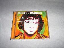 MICHEL SARDOU CD FRANCE J'HABITE EN FRANCE