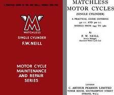 Matchless Single Cylinder Motorcycle Maintenance and Repair Series Models 350 &