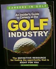 GOLF BOOK, GOLF INDUSTRY, BERKLEY, GUIDE TO CAREERS, CAREERS IN GOLF