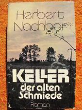 """Roman: """"Keller der alten Schmiede"""" von Herbert Nachbar, DDR Aufbau Verlag, 1979"""