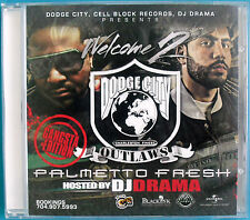 Welcome 2 Dodge City Gangsta Edition by Palmetto Fresh CD, hosted by DJ Drama