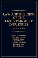 Law and Business of the Entertainment Industries: By Donald E Biederman, Edwa...