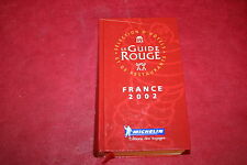 GUIDE MICHELIN ROUGE 2002