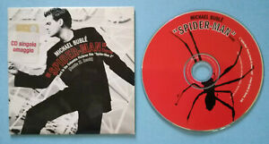 "CD Singolo MICHAEL BUBLE' ""Spider-Man"" Theme PROMO Cardsleeve no lp mc dvd vhs"