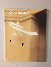 CHRIS BURDEN, Exhibition catalogue, Tate gallery, 1999
