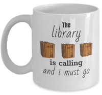Book lovers coffee mug - The library is calling and i must go - student gift