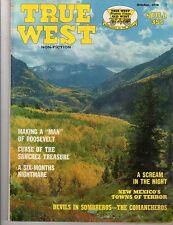 """True West, Oct '70,  Making a """"Man"""" of Roosevelt."""