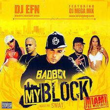 DJ EFN & Sway : My Block:  Miami The Mixtape CD