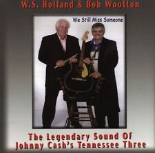 W S Holland & Bob Wootton We Still Miss Someone NEW! Tennessee Three Johnny Cash