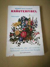 Kölbls Stark Erweiterte Kräuterfibel, Volksausgabe, alte und moderne Heilkräuter