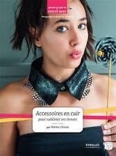 """Livre """"Accessoires en cuir pour sublimer ses tenues"""" - Petites Choses"""