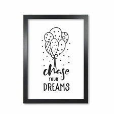 Chase Your Dreams Black Fine Art Print By PixyPaper