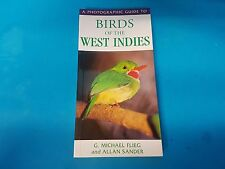 A Photographic Guide to Birds of the West Indies by G.Michael Flieg