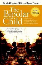 The Bipolar Child y Janice Papolos and Demitri Papolos (2006, Hardcover Revised)