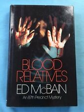 BLOOD RELATIVES - FIRST EDITION SIGNED BY ED MCBAIN