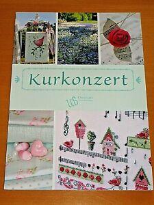 Kurkonzert, Ulrike Blotzheim, UB Design Kreuzstich Sticken , ähnl. Acufactum