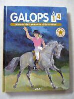 Galops 1 à 4 Manuel des examens d'équitation  /V16