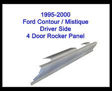 1995 -2000 FORD CONTOUR MERCURY MYSTIQUE 4 DOOR OUTER ROCKER PANEL DRIVER SIDE