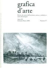 GRAFICA D'ARTE, Gennaio-Dicembre 2004, Annata completa, Anno XV, N. 57-58-59-60