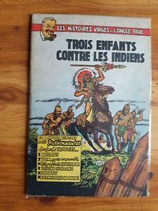 Les Histoires vraies de l'Oncle Paul – 3 enfants contre les indiens -EO 1953
