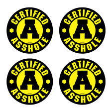 Hard Hat Certified Ashole Sticker 4 Pack Construction Funny Vinyl Decals Hh063