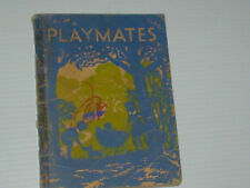 PLAYMATES * VICTORIAN FIRST READER SC 1952 * ILLUSTRATED MARJORIE HOWDEN * GC