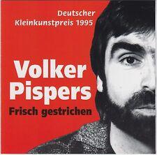Frisch Gestrichen - Volker Pispers