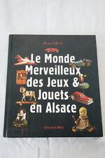 LE MONDE MERVEILLEUX DES JEUX & JOUETS EN ALSACE  1997 ILLUSTRE PASKY