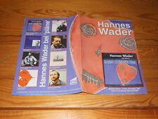 HANNES WADER - LIEBE SCHNAPS TOD / PLÄNE PROMO-HEFT (DIN-A-4) 1996