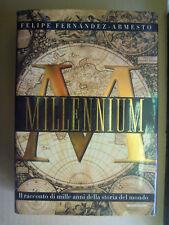 MILLENNIUM. Felipe Fernandez -  Armesto. 1999 Mondadori