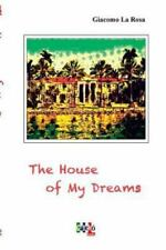The House of My Dreams by Giacomo La Rosa (2016, Paperback)