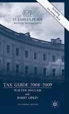 Very Good, St James's Place Tax Guide 2008-2009, Lipkin, E., Sinclair, W., Book