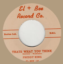 R&B REPRO: EL-BEE 157 – FREDDY KING – THAT'S WHAT YOU THINK / COUNTRY BOY