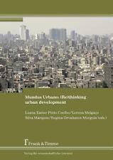 Mundus Urbano : (Re) Thinking Urban Development (2013, Paperback)