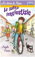 Le solite ingiustizie - Angela Civera - Libro nuovo in Offerta!