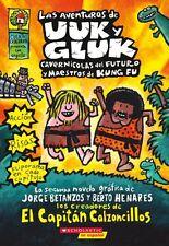 Las aventuras de Uuk y Gluk, caverncolas del futuro y maestros de kung fu: (Sp