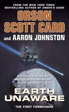 Earth Unaware (The First Formic War) by Card, Orson Scott, Johnston, Aaron