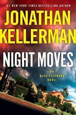 Alex Delaware: Night Moves 33 by Jonathan Kellerman (2018, Hardcover)