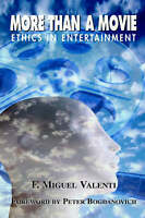 More than a Movie: Ethical Decision Making in the Entertainment-ExLibrary