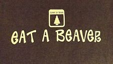 VINTAGE LARGE GRAY EAT A BEAVER SAVE A TREE CREW NECK  COTTON BLEND T SHIRT
