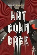 Way Down Dark (The Australia Trilogy)-ExLibrary