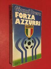 Gianni BRERA - FORZA AZZURRI (Mondadori Arcobaleno 1° Ed 1978) Libro Grassi
