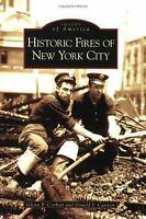 Historic Fires of New York City by Corbett, Glenn P.