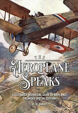 The Aeroplane Speaks: Illustrated Historical Guide To Airplanes book *NEW*