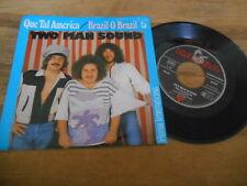 "7"" POP TWO MAN SOUND-que Vallée America/BRAZIL O Brazil (2 chanson) Hansa"