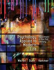 Psychology Applied to Modern Life Adjustment in the 21st Century 12th Edition by