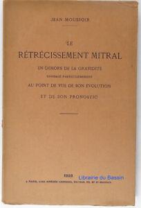 Le rétrécissement mitral en dehors de la gravidité évolution Moussoir 1928 Envoi