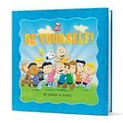 Peanuts: Be Yourself! (Kohls ed.)