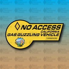 "No Access Clean Air Vehicle Gas Guzzler V8 California 6"" Vinyl Decal Sticker"