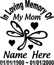 "In Loving Memory Of 8"" Dragonfly Mom Decal Window Sticker Custom Memorial car"